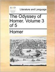 The Odyssey of Homer. Volume 3 of 5 - Homer