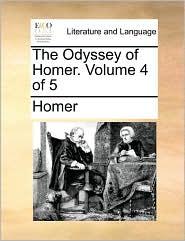 The Odyssey of Homer. Volume 4 of 5 - Homer