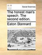 The Honest Man's Speech. the Second Edition.