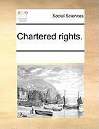 Chartered Rights.