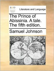 The Prince of Abissinia. A tale. The fifth edition.