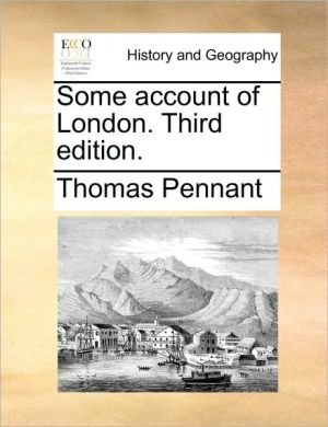 Some Account of London. Third Edition.