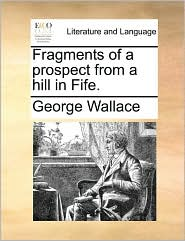 Fragments of a Prospect from a Hill in Fife.