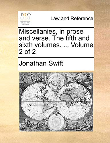 Miscellanies, in Prose and Verse. the Fifth and Sixth Volumes. ... Volume 2 of 2
