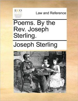 Poems. By the Rev. Joseph Sterling. - Joseph Sterling