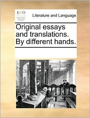 Original essays and translations. By different hands. - See Notes Multiple Contributors