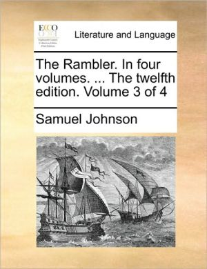 The Rambler. In four volumes. . The twelfth edition. Volume 3 of 4 - Samuel Johnson