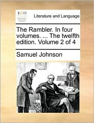 The Rambler. In four volumes. ... The twelfth edition. Volume 2 of 4 - Samuel Johnson