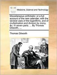 Miscellaneous Arithmetic - Thomas Dilworth