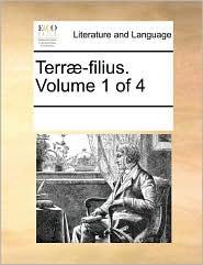 Terr -filius. Volume 1 of 4