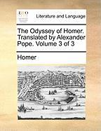 The Odyssey of Homer. Translated by Alexander Pope. Volume 3 of 3