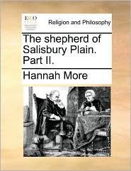 The shepherd of Salisbury Plain. Part II. - Hannah More