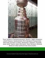The Sports Championship Series: 2009 Stanley Cup Finals, Featuring Pittsburgh Penguins Dustin Jeffrey, Chris Minard, Darryl Sydor, and Jeff Taffe and