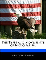 The Types and Movements of Nationalism