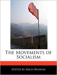 The Movements of Socialism