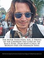 The Movie Franchises, Vol. 2: Pirates of the Caribbean the Curse of the Black Pearl, Dead Man's Chest, at World's End, on Stranger Tides