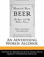 An Advertising World: Alcohol