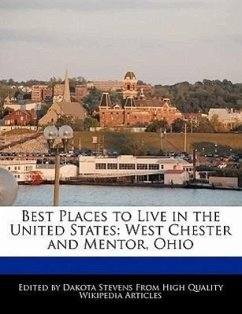 Best Places to Live in the United States: West Chester and Mentor, Ohio - Stevens, Dakota
