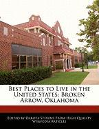 Best Places to Live in the United States: Broken Arrow, Oklahoma