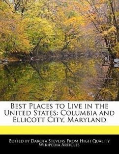 Best Places to Live in the United States: Columbia and Ellicott City, Maryland - Stevens, Dakota