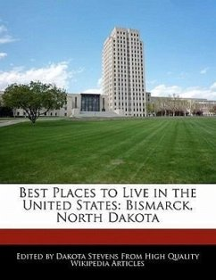 Best Places to Live in the United States: Bismarck, North Dakota - Stevens, Dakota