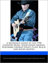 A Reference Guide To The 1990 Country Music Association Awards - Miles Branum