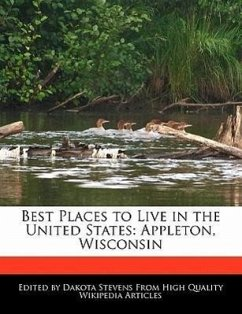 Best Places to Live in the United States: Appleton, Wisconsin - Stevens, Dakota