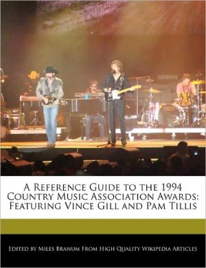 A Reference Guide To The 1994 Country Music Association Awards - Miles Branum