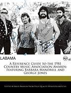 A Reference Guide to the 1981 Country Music Association Awards: Featuring Barbara Mandrell and George Jones