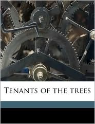 Tenants of the trees - Clarence Hawkes