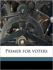 Primer for voters - A G Randall