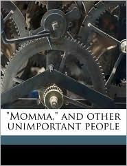 Momma,