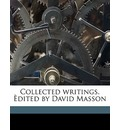 Collected Writings. Dited by David Masson - Thomas de Quincey
