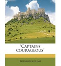 Captains Courageous - Rudyard Kipling