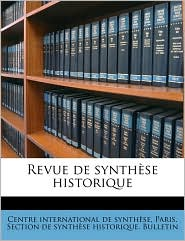Revue de synth se historiqu, Volume Index, 1900-1910