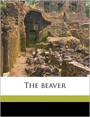 The beave, Volume 2 - Created by Hudson's Bay Company