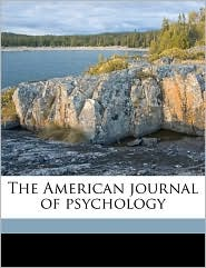 The American journal of psychology - Anonymous