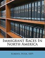 Immigrant Races in North America