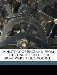 A History Of England From The Conclusion Of The Great War In 1815 Volume 3 - Spencer Sir 1839-1907 Walpole