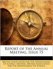 Report of the Annual Meeting, Issue 75