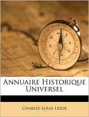 Annuaire Historique Universel - Charles-Louis Lesur