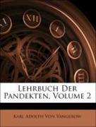 Von Vangerow, Karl Adolph: Lehrbuch Der Pandekten, Volume 2