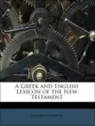 Robinson, Edward: A Greek and English Lexicon of the New Testament