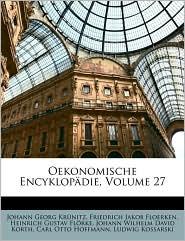 Oekonomische Encyklopdie, Volume 27 - Johann Georg Krunitz, Friedrich Jakob Floerken, Heinrich Gustav Flrke