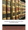 American Annals of the Deaf, Volumes 48-49 - Muse Project Muse