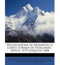 N Gociations de Monsieur Le Comte D'Avaux En Hollande - John Adams