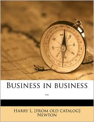 Business in business ..