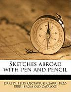 Sketches Abroad with Pen and Pencil