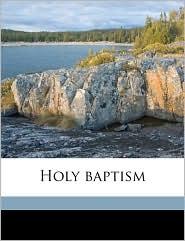 Holy baptism - Darwell Stone