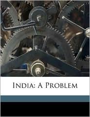 India: A Problem - Wilbur B. Stover